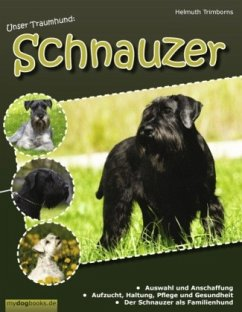 Unser Traumhund: Schnauzer
