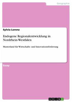 Endogene Regionalentwicklung in Nordrhein-Westfalen