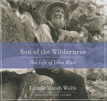 a review of son of wilderness the life of john muir by linnie marsh wolfe Find great deals for son of the wilderness : the life of john muir by linnie marsh wolfe (2003, paperback, expanded) shop with confidence on ebay.