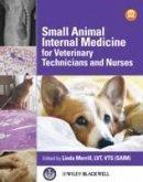 Small Animal Internal Medicine for Veterinary Technicians and Nurses