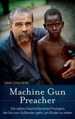 Machine Gun Preacher - Childers, Sam