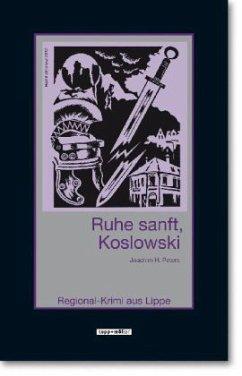 Ruhe sanft, Koslowski / Koslowski Bd.4