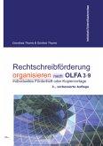 Rechtschreibförderung organisieren nach OLFA 3-9