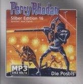 Die Posbis / Perry Rhodan Silberedition Bd.16 (2 MP3-CDs)
