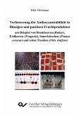 Verbesserungen der Anthocyanstabilität in flüssigen und pastösen Fruchtprodukten am Beispiel von Brombeeren (Rubus), Erdbeeren (Fragaria), Sauerkirschen (Prunus cerasus) und roten Trauben (Vitis vinifera)
