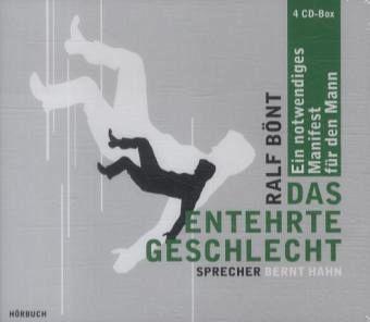 Das entehrte Geschlecht, 4 Audio-CDs - Bönt, Ralf