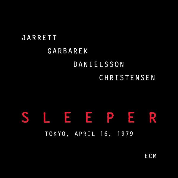 Sleeper von Keith Jarrett / Jan Garbarek / Palle ...