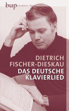 Das deutsche Klavierlied - Fischer-Dieskau, Dietrich