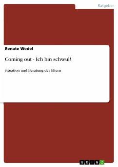 Coming out - Ich bin schwul! - Wedel, Renate