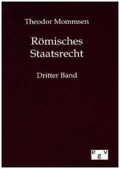Römisches Staatsrecht - Mommsen, Theodor