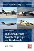 Hubschrauber und Propellerflugzeuge der Bundeswehr seit 1955