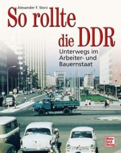 So rollte die DDR