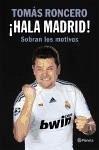 ¡Hala Madrid! : sobran los motivos