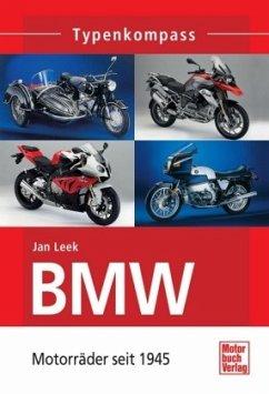 BMW Motorräder seit 1945 - Leek, Jan