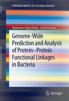 Genome-Wide Prediction and Analysis of Protein-Protein Functional Linkages in Bacteria - Muley, Vijaykumar Yogesh; Acharya, Vishal