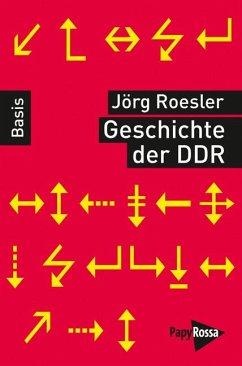 Geschichte der DDR - Roesler, Jörg