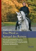 Das Pferd als Spiegel des Reiters