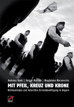 Mit Pfeil, Kreuz und Krone - Koob, Andreas; Marcks, Holger; Marsovszky, Magdalena