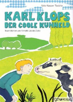 Karl Klops, der coole Kuhheld - Taubitz, Udo K.