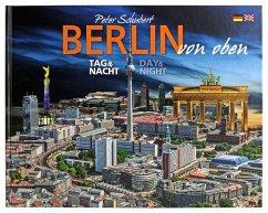 Berlin von oben - Schubert, Peter