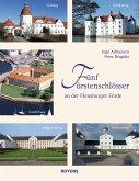 Fünf Fürstenschlösser an der Flensburger Förde