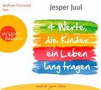 Vier Werte, die Kinder ein Leben lang tragen, 2 Audio-CDs
