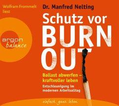 Schutz vor Burn-out, 2 Audio-CDs - Nelting, Manfred