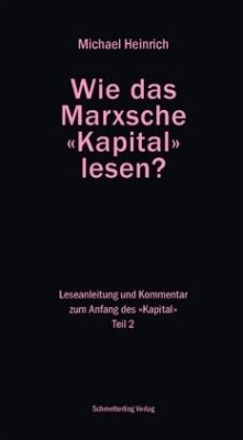 Wie das Marxsche Kapital lesen? Bd. 2 - Heinrich, Michael