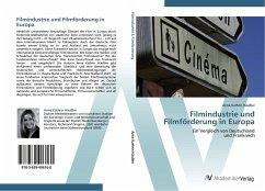 9783639406160 - Anne Kathrin Häußler: Filmindustrie und Filmförderung in Europa - Buch