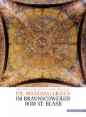 Die Wandmalereien im Braunschweiger Dom St. Blasii, m. CD-ROM