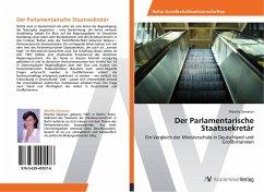 9783639405576 - Saweryn, Monika: Der Parlamentarische Staatssekretär - Buch
