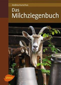 Das Milchziegenbuch - Kurschus, Andrea