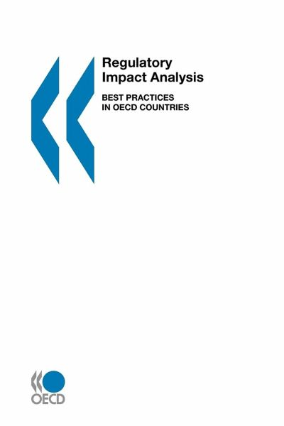 Regulatory Impact Analysis: Best Practices in OECD