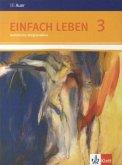 Einfach Leben. Schülerbuch 9./10. Schuljahr. Ausgabe S für Rheinland-Pfalz, Baden-Württemberg und das Saarland