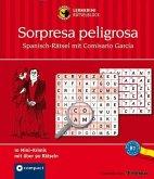Sorpresa peligrosa - Spanisch Rätsel mit Comisario García