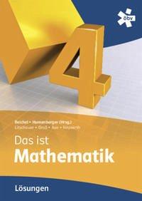 Reichel Das ist Mathematik 4, Lösungen