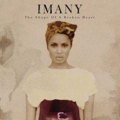 The Shape Of A Broken Heart - Imany