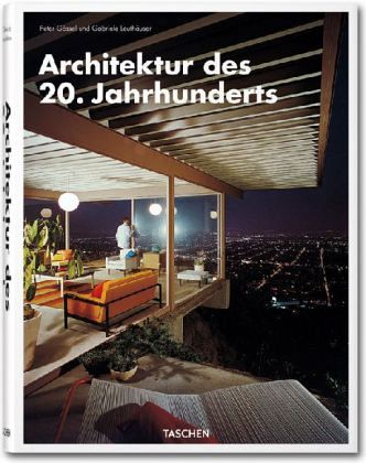architektur des 20 jahrhunderts von peter g ssel gabriele leuth user buch. Black Bedroom Furniture Sets. Home Design Ideas
