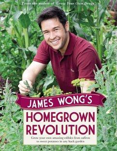 James Wong´s Homegrown Revolution