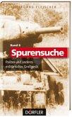 Spurensuche 08: Panzer und anderes militärisches Großgerät