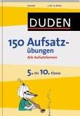Duden 150 Aufsatzübungen, 5. bis 10. Klasse (Mängelexemplar)