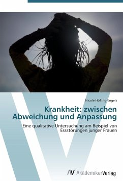 Krankheit: zwischen Abweichung und Anpassung - Höfling-Engels, Nicole