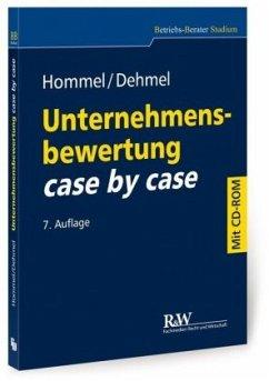 Unternehmensbewertung case by case, m. CD-ROM - Hommel, Michael; Dehmel, Inga
