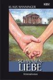Schwaben-Liebe / Kommissar Braig Bd.15