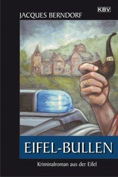 Eifel-Bullen / Siggi Baumeister Bd.20 - Berndorf, Jacques