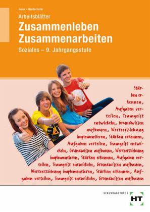 Zusammenleben - Zusammenarbeiten · SOZIALES. Hahrgangsstufe 9/M9 ...