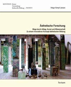 Ästhetische Forschung - Kämpf-Jansen, Helga