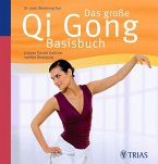 Das große Qi Gong Basisbuch