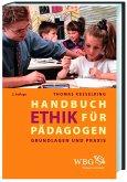 Handbuch Ethik für Pädagogen