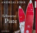 Schwarze Piste / Kreuthner und Wallner Bd.4 (6 Audio-CDs)